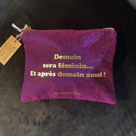 "Pochette ""demain sera féminin"""